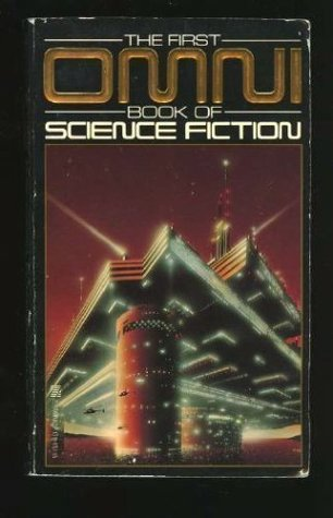 The First Omni Book of Science Fiction