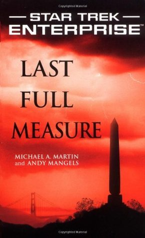 Last Full Measure by Michael A. Martin