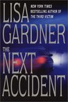 The Next Accident (Quincy and Rainie #3)