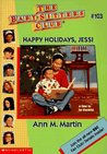 Happy Holidays, Jessi (The Baby-Sitters Club, #103)
