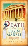 Death of an Elgin Marble (Lord Francis Powerscourt, #13)