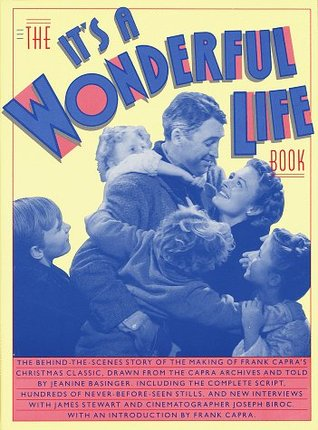 The It 39 S A Wonderful Life Book By Jeanine Basinger Reviews Discussion Bookclubs Lists