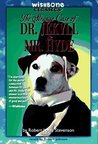 The Strange Case of Dr. Jekyll & Mr. Hyde (Wishbone Classics, #8)