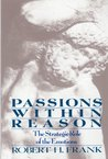 Passions Within Reasons