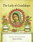 The Lady of Guadalupe by Tomie dePaola