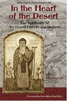 In the Heart of the Desert: The Spirituality of the Desert Fathers and Mothers; With a Translation of Abba Zosimas' Reflections