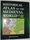 Historical Atlas of the Medieval World AD 600 - 1492