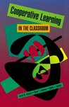 Cooperative Learning in the Classroom by David W. Johnson