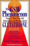 The Gsh Phenomenon: Nature's Most Powerful Antioxidant and Healing Agent
