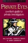 Private Eyes: A Writer's Guide to Private Investigating