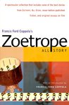 Francis Ford Coppola's Zoetrope: All-Story