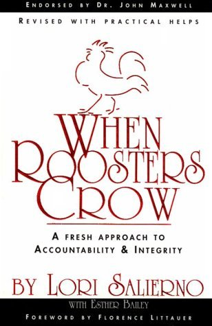 When Roosters Crow: A Fresh Approach to Christian Accountability (Adult Resources)