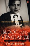 Blood and Vengeance: One Family's Story of the War in Bosnia