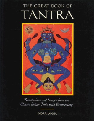 The Great Book of Tantra by Indra Sinha