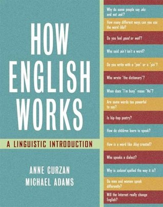 How English Works by Anne Curzan