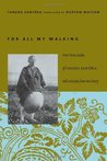 For All My Walking: Free-Verse Haiku of Taneda Santōka with Excerpts from His Diary