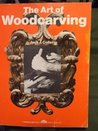 The Art of Woodcarving