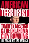 American Terrorist: Timothy McVeigh & the Oklahoma City Bombing