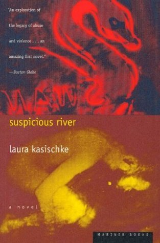 Suspicious River by Laura Kasischke