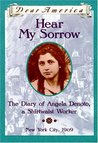Hear My Sorrow: The Diary of Angela Denoto, a Shirtwaist Worker, New York City 1909 (Dear America Series)