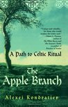 The Apple Branch: A Path to Celtic Ritual