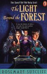 The Light beyond the Forest: The Quest for the Holy Grail