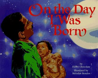 On the Day I Was Born by Deborah M. Newton Chocolate