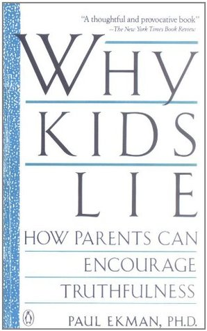 Why Kids Lie by Paul Ekman