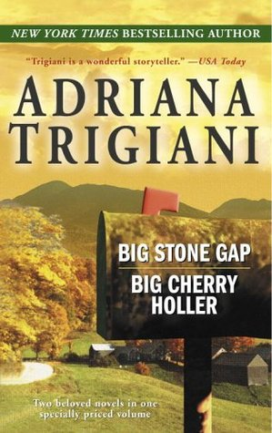 Big Stone Gap / Big Cherry Holler by Adriana Trigiani