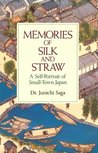 Memories of Silk and Straw: A Self-Portrait of Small-Town Japan