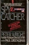 Spycatcher: The C...
