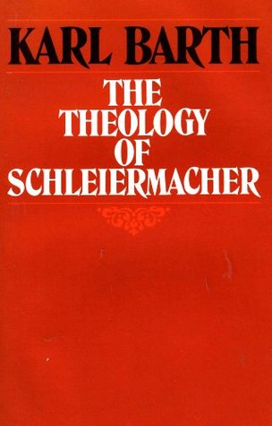 The Theology of Schleiermacher: Lectures at Gottingen, winter semester of 1923-24