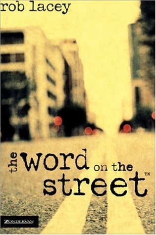 The Word on the Street by Rob Lacey