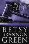 Until Proven Guilty (Haggerty Mystery, #2)