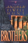 Brothers (Legacies of the Ancient River #2)
