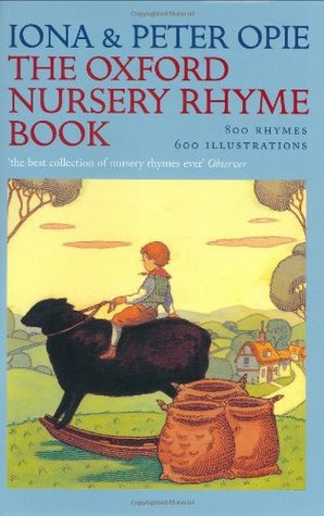 The Oxford Nursery Rhyme Book by Iona Opie