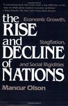 The Rise and Decline of Nations: Economic Growth, Stagflation, and Social Rigidities
