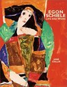 Egon Schiele: Life and Work