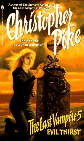 Evil Thirst by Christopher Pike