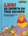 Lion is Down in the Dumps