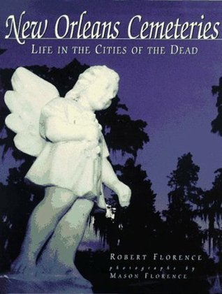 New Orleans Cemeteries by Mason Florence