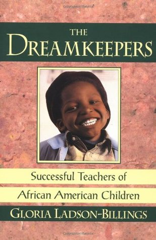 The Dreamkeepers by Gloria Ladson-Billings