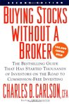 Buying Stocks without a Broker: Commission-free Investing Through Company Dividend Reinvestment Plans
