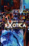 Exotica: Fabricated Soundscapes in a Real World