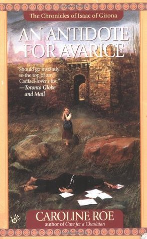 An Antidote for Avarice (Chronicles of Isaac of Girona, #3)