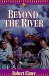 Beyond the River (The Young Underground #2)