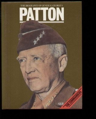 The Biography of General George S. Patton
