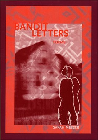 Bandit Letters by Sarah Messer