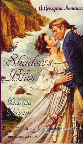 A Shadow's Bliss by Patricia Veryan
