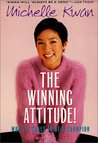 The Winning Attitude: What it Takes to Be a Champion